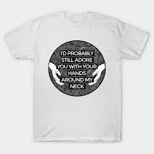 Quote T Shirts Stunning Arctic Monkeys 48 Lyric Quote Lyrics TShirt TeePublic