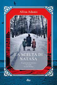 La scelta di Natasa di Adams Alina - Bookdealer