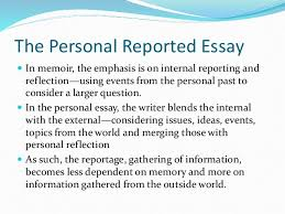 personal reported essay cnf  the personal reported essay iuml130151 in memoir the emphasis is on internal reporting and reflection