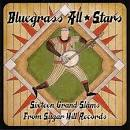 Bluegrass All Stars: Sixteen Grand Slams from Sugar Hill