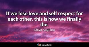 Love Quotes Maya Angelou Amazing Maya Angelou Quotes BrainyQuote