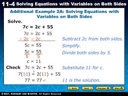 holt ca course 1 11 4 solving equations with variables on both sides solve