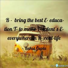 Educational Quotes Enchanting B Bring The Best E Ed Quotes Writings By Rahul Gupta