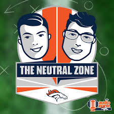 The Neutral Zone - Official Denver Broncos Podcast