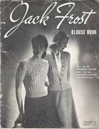 vine 1946 jack frost blouse book volume 49 knitting book