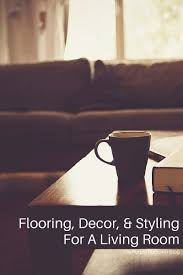 For A Living Room Flooring Decor Styling For A Living Room A The Purple Pumpkin Blog