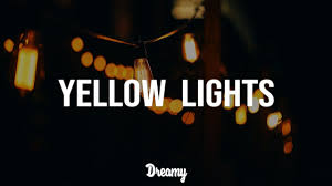 Yellow Lights Harry Hudson Harry Hudson Yellow Lights Lyrics