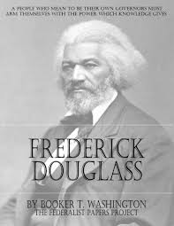 "frederick douglass by booker t washington get a copy  ""frederick douglass"" by booker t washington book cover"