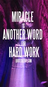 Another Word For Violet Miracle Is Another Word For Hard Work Quotesberry Tumblr Quotes Blog