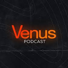 Venus Podcast