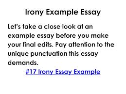 english writing communication mr rinka lesson irony 10 irony example essay