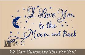 i love you to the moon and back e a wall decor vinyl pertaining to