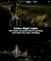 Friday Night Lights Quotes Awesome Friday Night Lights 48 Movie Mistake Picture ID 48