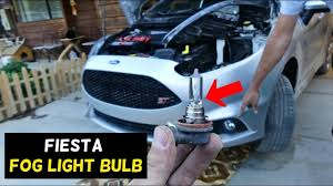 Fiesta Mk7 Fog Light Bulb How To Replace Fog Light Bulb On Ford Fiesta Mk7 St