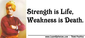 learn optimism inspirational image strength is life weakness strength is life weakness is death