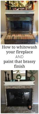 How To White Wash How To Whitewash Brick And Paint Your Brassy Fireplace Re Fabbed