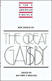 new essays on the great gatsby by matthew j bruccoli  new essays on the great gatsby