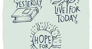 Live For Today Quotes Live For Today Quotes Cherish The Past Dream Tomorrow Live For Today 100