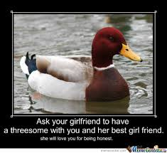 Malicious Advice Mallard by burningman - Meme Center via Relatably.com