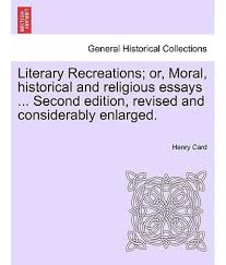 religious essays literary recreations or moral historical and  literary recreations or moral historical and religious essays literary recreations or moral historical and religious essays essay raisin in the sun
