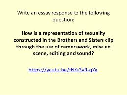 representation of sexuality essay task write an essay response to the following question how is a representation of sexuality constructed