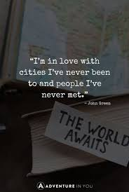 Quotes About Wanting To Be Loved Beauteous Best Travel Quotes 48 Of The Most Inspiring Quotes Of All Time