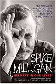 Spike Milligan: His Part In Our Lives: Ventham, Maxine, Milligan ...