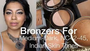 bronzers for um dark indian asian desi nc42 nc45 skin tones you