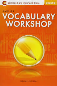 Vocab Answers Level D Vocabulary Workshop Enriched Edition Student Edition