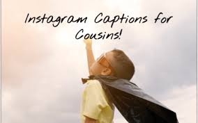 Cousin Love Quotes Delectable 48 Instagram Captions For Cousins
