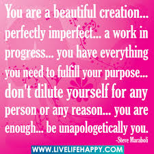Your A Beautiful Person Quotes Best of You Are A Beautiful Creation Perfectly Imperfect A W Flickr