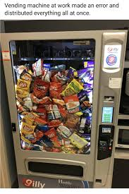 When Were Vending Machines Invented Mesmerizing Vending Machine At Work Made An Error And Distributed Everything All