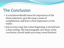 do now what is the purpose of a conclusion paragraph what do you  the conclusion a conclusion should stress the importance of the thesis statement give the essay