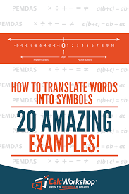 translating algebraic expressions with calcwork how to translate words into symbols 17 amazing examples