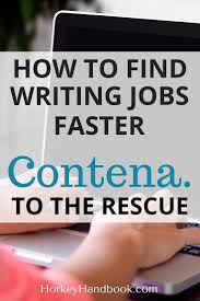 best ideas about writing jobs creative writing find writing jobs faster contena to the rescue