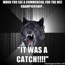 """When you see a Commercial for the NFC Championship... """"It Was a ... via Relatably.com"""