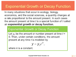 3 4 6 3 exponential growth or decay function in many situations that occur in ecology biology economics and the social sciences a quantity changes at