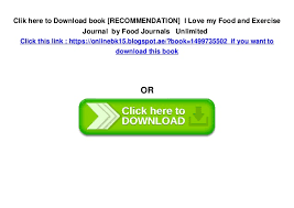 Recommendation I Love My Food And Exercise Journal By Food Journa