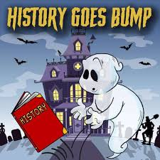 History Goes Bump Podcast Toppodcast Com