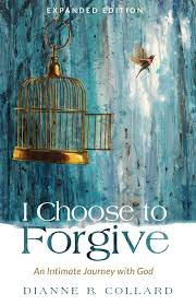 To Forgive Design I Choose To Forgive An Intimate Journey With God Expanded