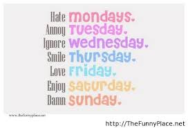 Week Quotes Beauteous Funny Days Of A Week TheFunnyPlace