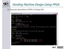 C Program For Coffee Vending Machine Interesting Lecture 48 Coffee Vending Machine Using FPGA Ppt Video Online Download