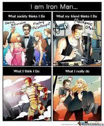 I Am Iron Man by gunsmoke - Meme Center via Relatably.com