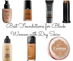 a list of foundations that are flattering on black women with dry skin from affordable