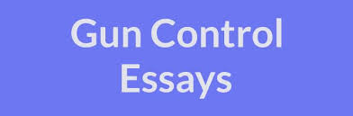 "gun control essays examples topics titles outlines technically gun control refers to any law that impacts gun ownership however as our gun control essay examples make clear the term ""gun control"" is a"