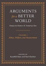 arguments for a better world ethics welfare and measurement v  6150263