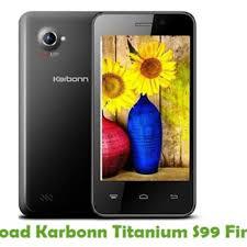 Download Karbonn Titanium S99 Firmware ...