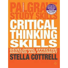 booktopia critical thinking skills developing effective  booktopia critical thinking skills developing effective analysis and argument 2nd edition by stella cottrell 9780230285293 buy this book online