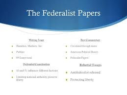 chapter origins of american government sections the  11 the federalist papers