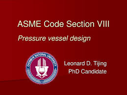 Pressure Vessel Design Asme Asme Code Section Viii Pressure Vessel Design Ppt Download